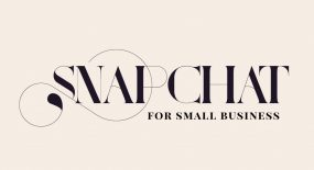 How To Use Snapchat For Small Business