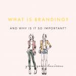 What Is Branding and Why Is It So Important?