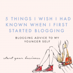 Five Things I Wish I Had Known When I Started Blogging