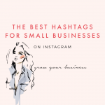 The Best Hashtags for Small Businesses on Instagram