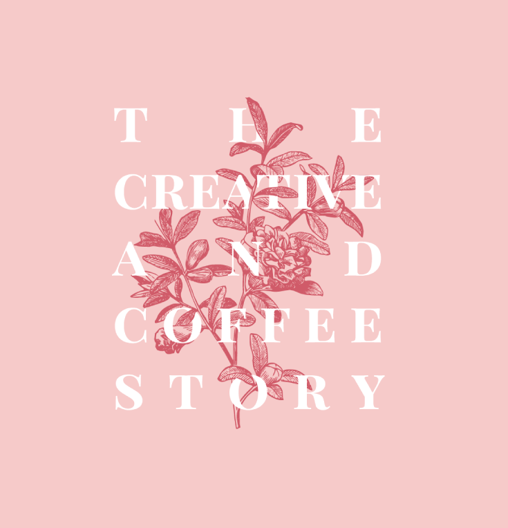 The Creative and Coffee Story So Far…