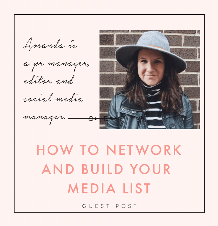 A Beginner's Guide To PR: How to Network + Build Your Media List