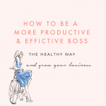 http://www.creativeandcoffee.com/how-to-be-more-productive-the-healthy-way/