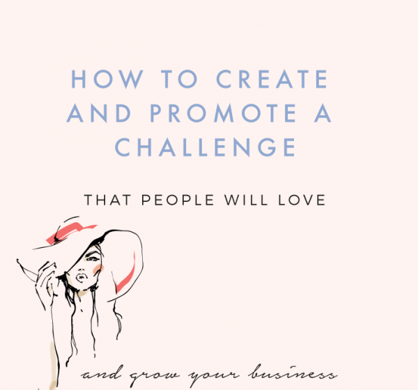 How To Creative a Challenge People Will Love: Part One