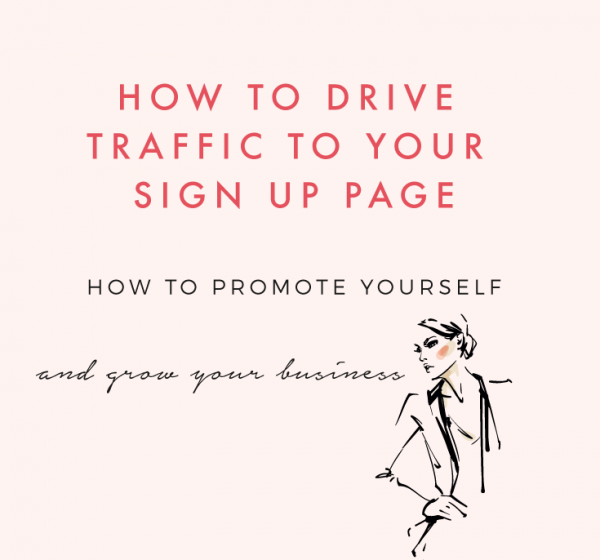 How To Promote a Challenge: How To Drive Traffic To Your Sign Up Page (pt3)