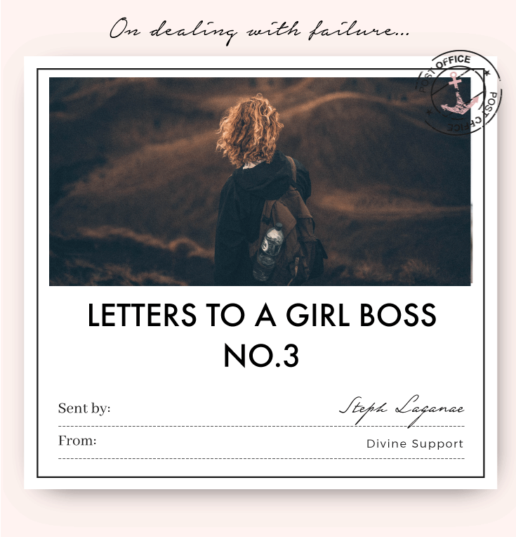 Letter To a Girl Boss No.3 by Steph Lagana