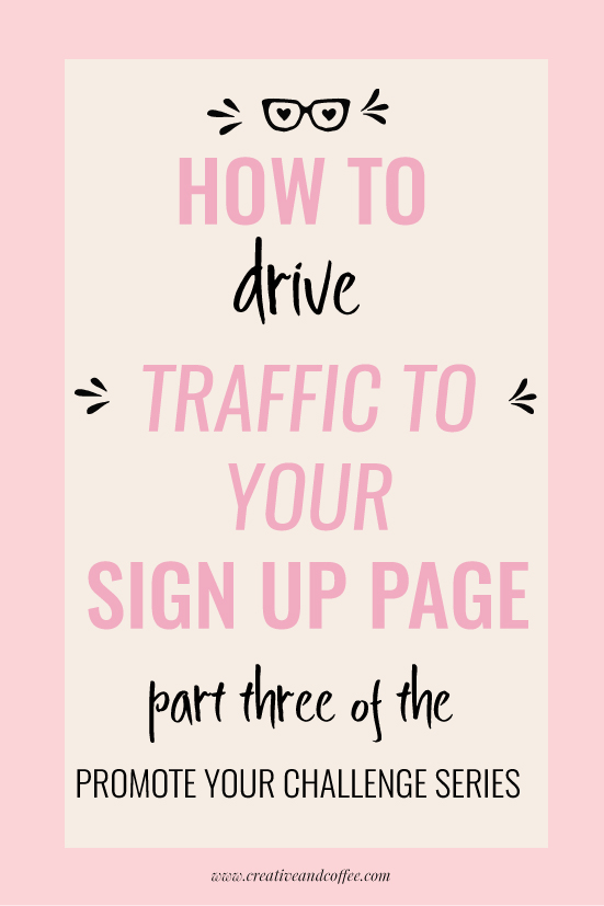 How to increase traffic to your sign up page