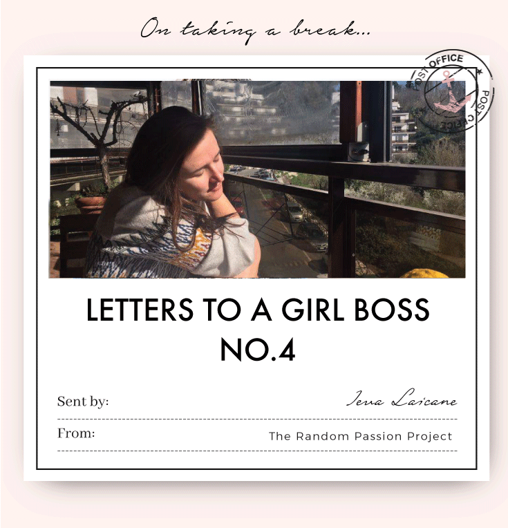 Letter To a Girl Boss No.4 by Ieva Laicāne