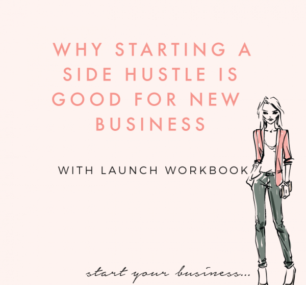 Why Starting a Side Hustle Is Good For New Business