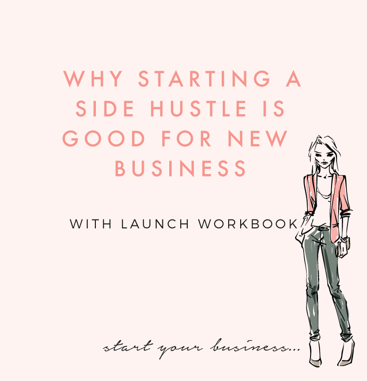 Why Launching A Side Hustle is Good For New Businesses