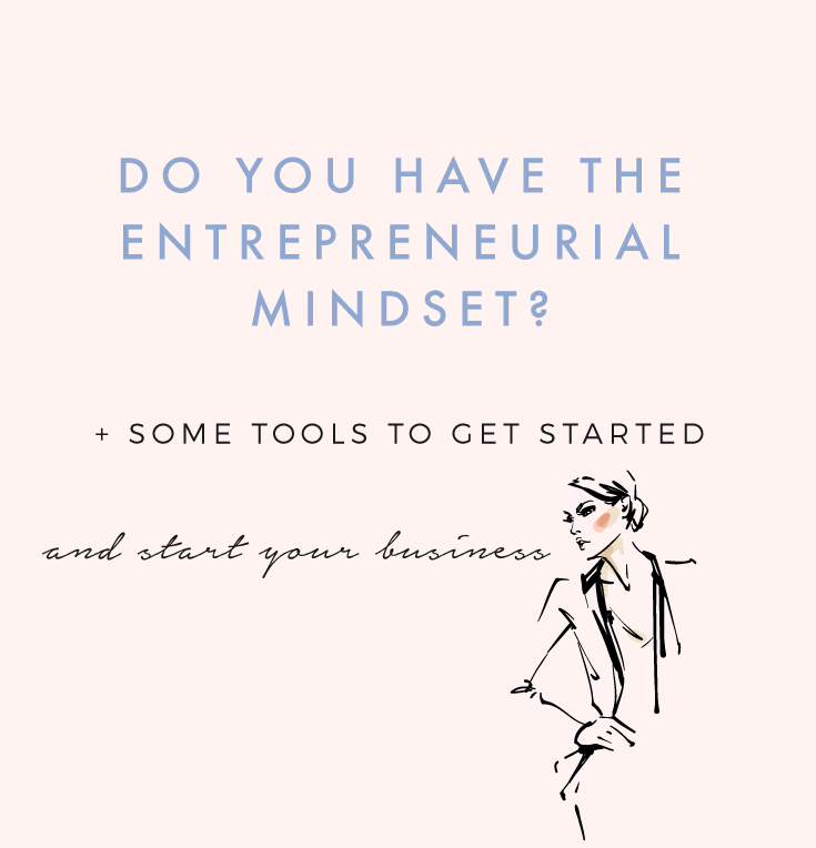 DO YOU HAVE THE ENTREPRENEURIAL MINDSET?