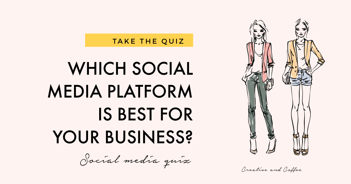 Which social media platform should my business be on?