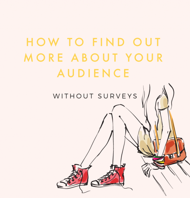 Find out what your audience wants