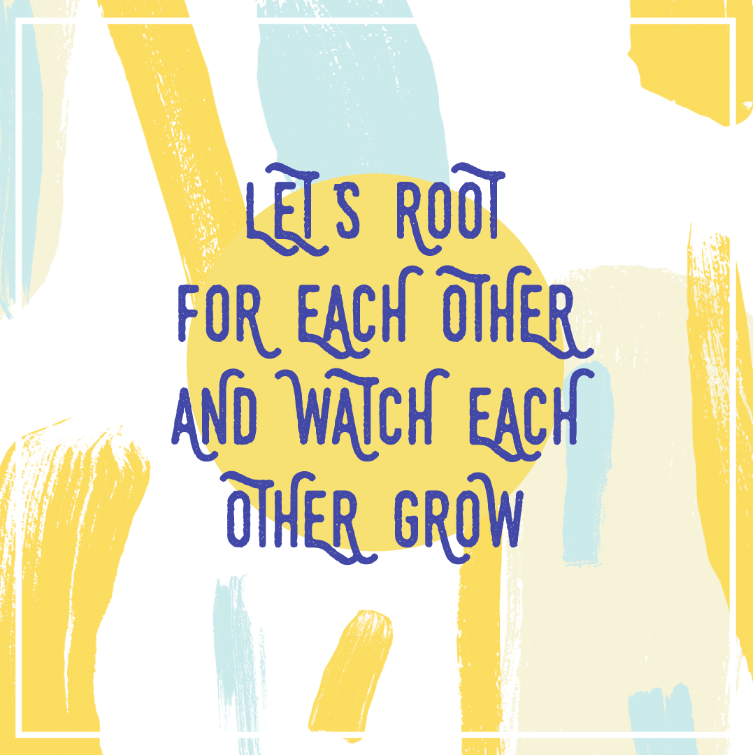 Let's root for each other - goal setting
