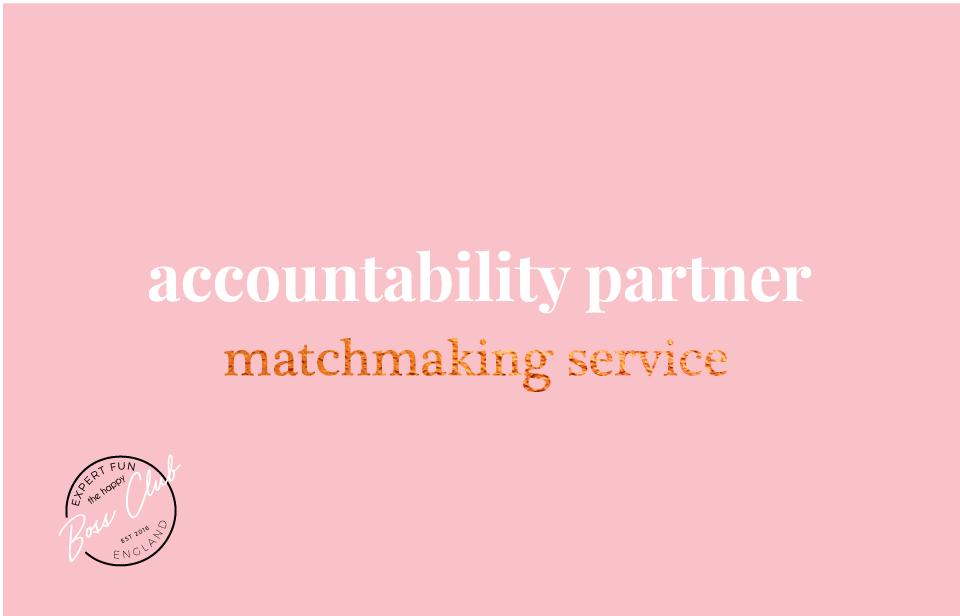 Accountability Matchmaking