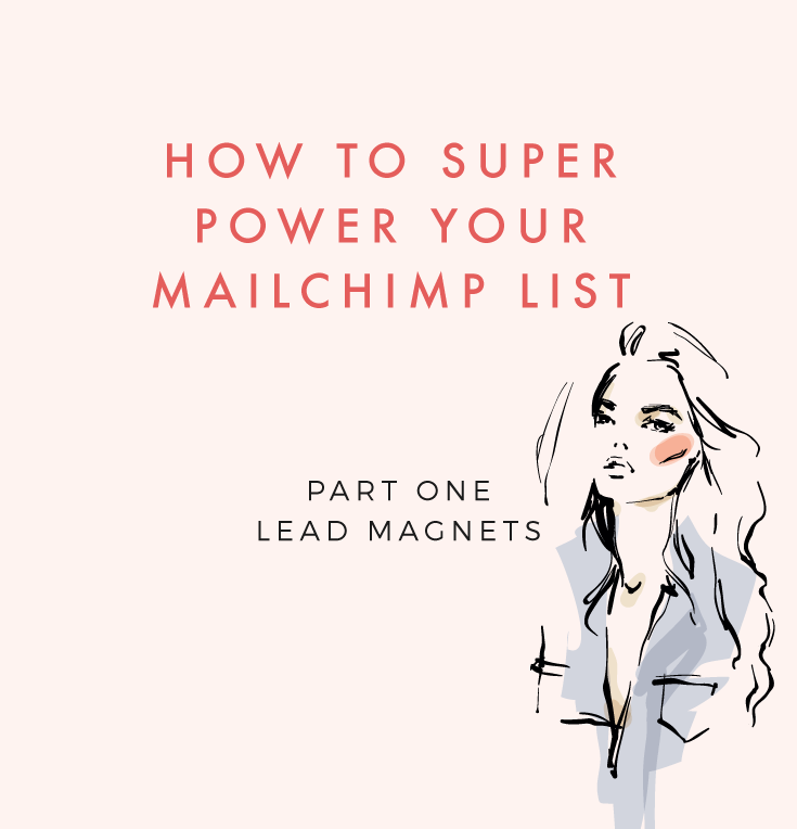 How To Super Power Your MailChimp and Grow Your Business: Part One