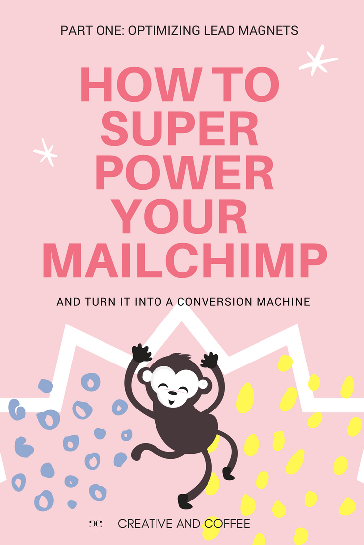 How To Super Power Your MailChimp